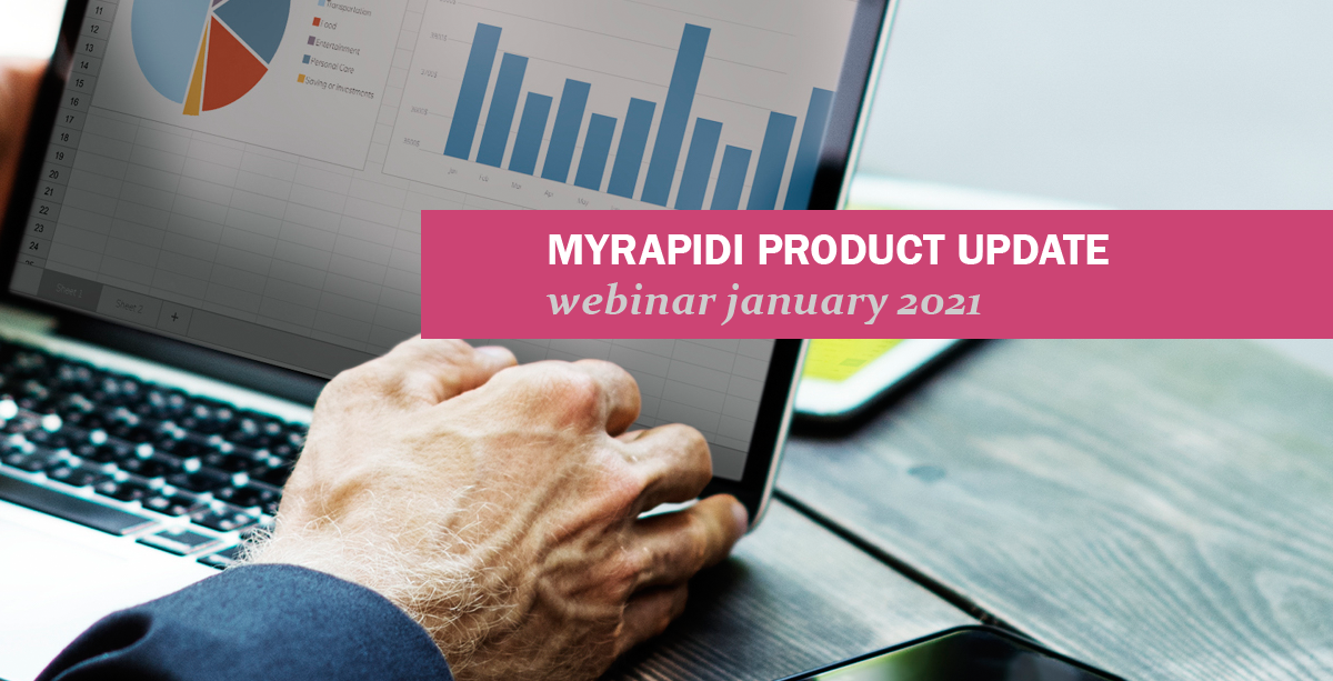 MyRapidi Product Updates webinar series january 2021